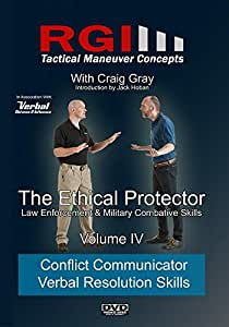 RGI Combatives - Volume IV: Conflict Communicator Verbal Resolution Skills