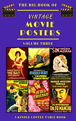 (The Big Book of Vintage Movie Posters: Volume Three: A Kindle Coffee Table Book)