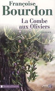 La combe aux oliviers, Bourdon, Françoise