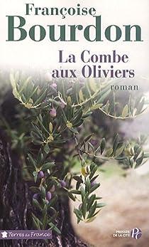 La Combe aux Oliviers par Bourdon