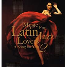 Music for Latin Jazz Lovers 2 / Various