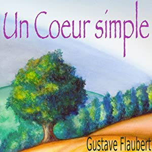 Un Cœur simple Audiobook