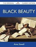 Black Beauty - The Original Classic Edition