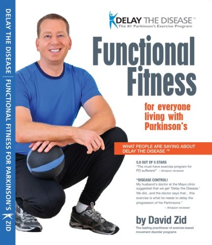Delay the Disease – Functional Fitness for Parkinson's (book)