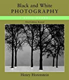 Black and White Photography: A Basic Manual Third Revised Edition