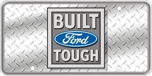 ugh Faux Diamond Plate Reflectorized Souvenir License Plate (Built Ford Tough Truck)