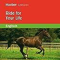 Ride for Your Life Hörbuch von Pauline O'Carolan Gesprochen von:  N.N.
