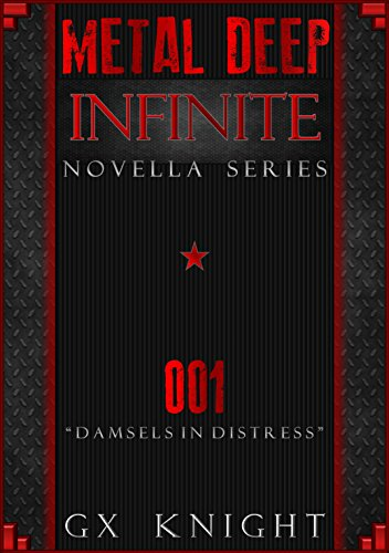 Metal Deep: Infinite: Episode 1 - Damsels in Distress