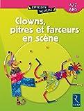 Clowns, pitres et farceurs en scène