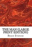 The Man, Bram Stoker, 1490301518