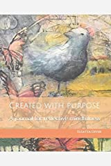 Created with Purpose: A journal for reflective mindfulness Paperback