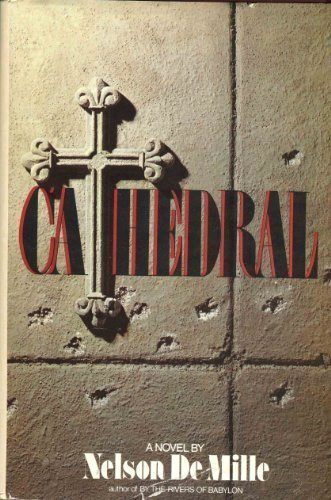 Cathedral: A Novel by DeMille, Nelson published by Delacorte Pr Hardcover