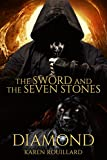 The Sword and The Seven Stones (Diamond)  Book 1