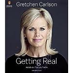 Getting Real | Gretchen Carlson
