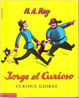 Jorge El Curioso / Curious George: Amazon.es: Rey, H. A., Rey ...