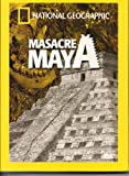 National Geographic: MASACRE MAYA (Royal Maya Massacre) [NTSC/Region 1 and 4 dvd. Import - Latin America] (Audio: English, Spanish)