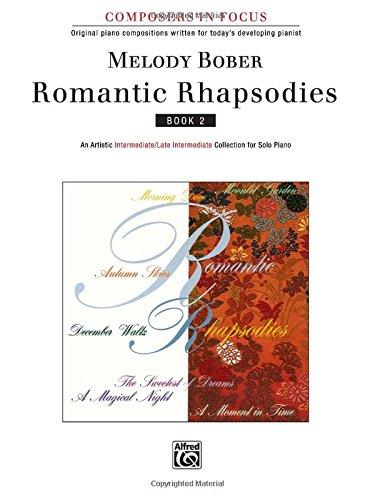 (Romantic Rhapsodies, Book 2 (Composers in Focus))