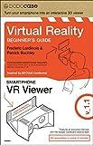 Virtual Reality Beginner's Guide + Google Cardboard