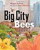 Big City Bees, Maggie de Vries, 1553659066