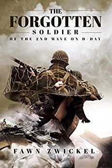 Download for free The Forgotten Soldier: Of the 2nd Wave on D-Day