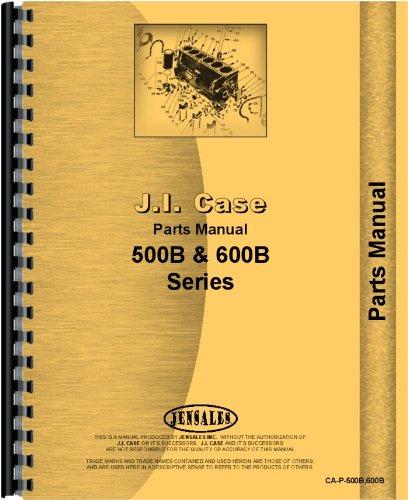 Read Online Case 600B Tractor Parts Manual pdf epub