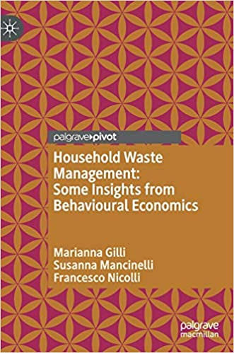 Household Waste Management: Some Insights from Behavioural Economics