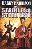 A Stainless Steel Trio, Harry Harrison, 0765302772