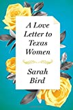 A Love Letter to Texas Women
