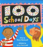 100 School Days, Anne F. Rockwell, 0060291451