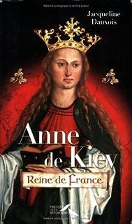 Anne de Kiev : reine de France