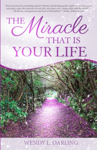 Read Online The Miracle That Is Your Life ebook