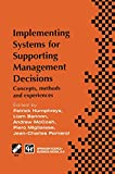 Implementing Systems for Supporting Management