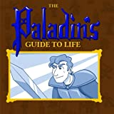 The Paladin's Guide to Life