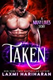 Taken (Many Lives Book 2)