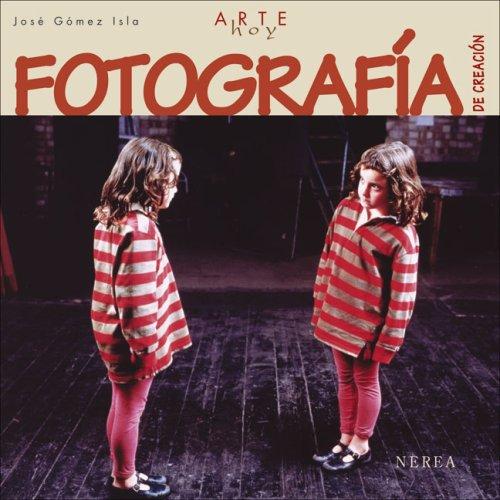 Descargar Libro Arte Hoy: Fotografía De Creación Aavv