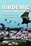 BIRDEMIC - Shock and Terror, James Nguyen, 0615446531