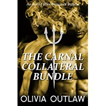 The Carnal Collateral Bundle: An Isle of Bliss Romance