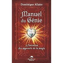 Manuel du Génie : À l'intention des apprentis de la magie (Développement personnel)