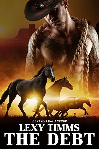 The Debt: Part 1 - Damn Horse: Cowboy Romance Soldier Military Romance