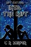 Into the Rift (Rift Watcher) (Volume 2)