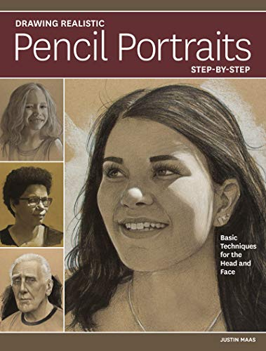 (Drawing Realistic Pencil Portraits Step by Step: Basic Techniques for the Head and Face)
