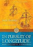 In Pursuit of Longitude: Magellan and the