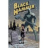 Black Hammer Volume 2: The Event (Black Hammer 2)