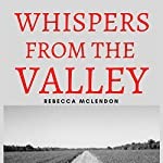 Whispers from the Valley | Rebecca McLendon