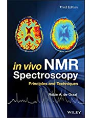 In Vivo NMR Spectroscopy: Principles and Techniques