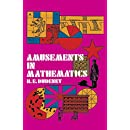 Amusements in Mathematics (Dover Recreational Math)