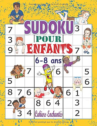 Sudoku Pour Enfants 6 8 Ans Livre De Jeux Sudoku Avec 100 Sudoku Pour Enfants Intelligents Sudoku Grande Taille Avec Solutions Livre De Jeux Xxl 9x9 Sudoku Enfant 7 Ans French Edition