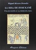 img - for La risa de Ixmukan  book / textbook / text book