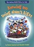 Knowing and Doing What's Right, Pamela Espeland and Elizabeth Verdick, 1575421844