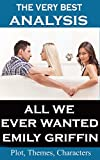 img - for Analysis - All We Ever Wanted by Emily Griffin - Very Best Study Guide book / textbook / text book
